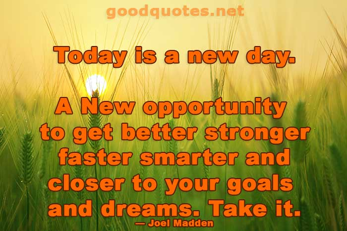 Today is new day Inspirational quotes